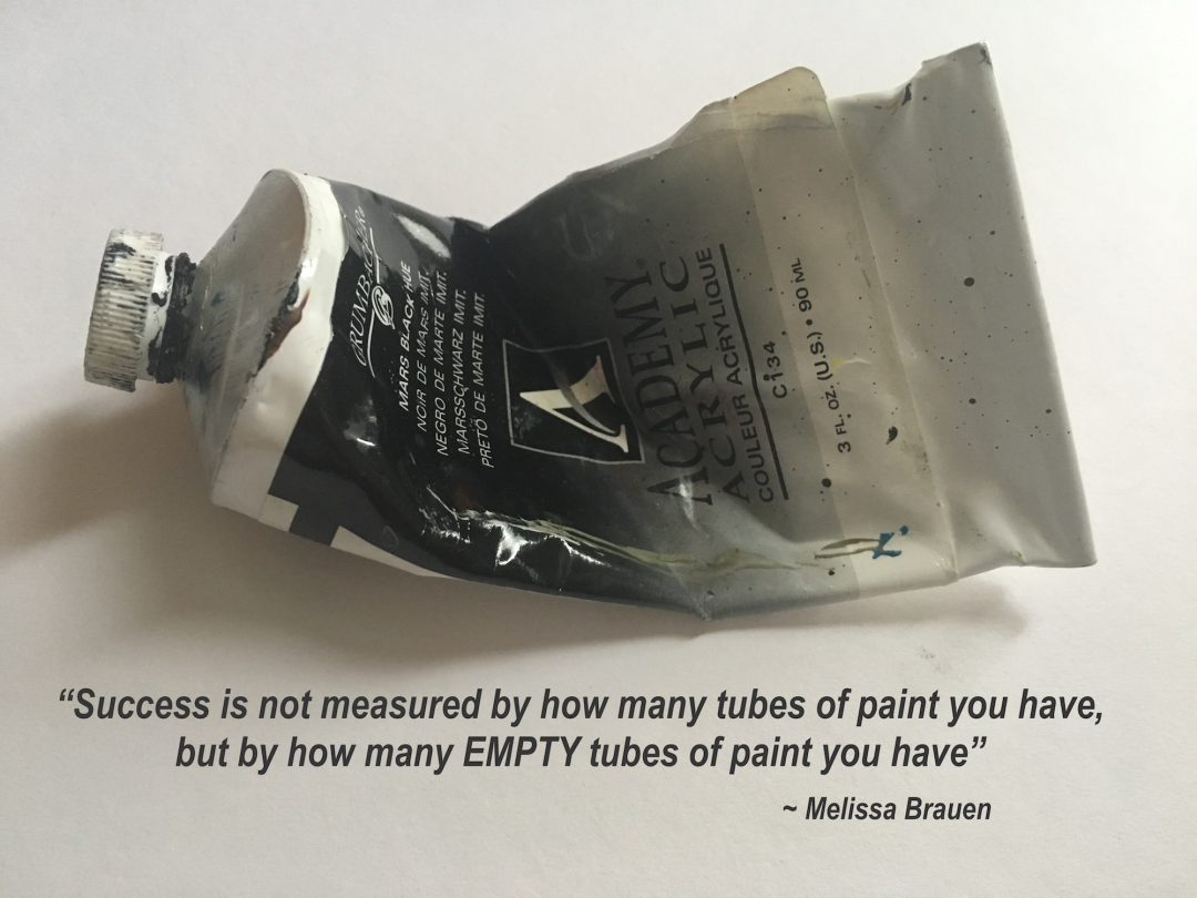 used paint tube with quote by artist melissa brauen